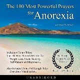 The 100 Most Powerful Prayers for Anorexia