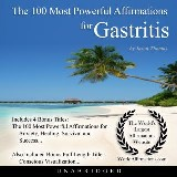 The 100 Most Powerful Affirmations for Gastritis