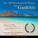 The 100 Most Powerful Prayers for Gastritis
