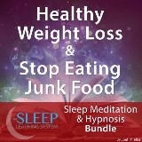 Healthy Weight Loss & Stop Eating Junk Food - Sleep Learning System Bundle (Sleep Hypnosis & Meditation)