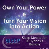 Own Your Power & Turn Your Vision into Action - Sleep Learning System Bundle (Sleep Hypnosis & Meditation)