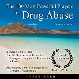 The 100 Most Powerful Prayers for Drug Abuse