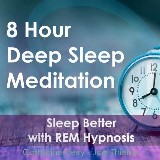 8 Hour Deep Sleep Meditation: Sleep Better with REM Hypnosis