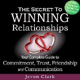 The Secret to Winning Relationships