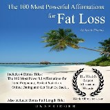 The 100 Most Powerful Affirmations for Fat Loss