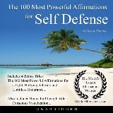 The 100 Most Powerful Affirmations for Self Defense