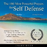 The 100 Most Powerful Prayers for Self Defense
