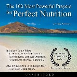 The 100 Most Powerful Prayers for Perfect Nutrition