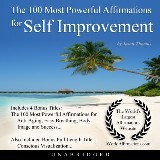The 100 Most Powerful Affirmations for Self Improvement