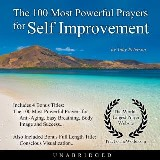 The 100 Most Powerful Prayers for Self Improvement