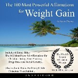 The 100 Most Powerful Affirmations for Weight Gain