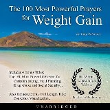 The 100 Most Powerful Prayers for Weight Gain