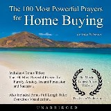 The 100 Most Powerful Prayers for Home Buying