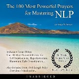 The 100 Most Powerful Prayers for Mastering NLP