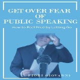 Get Over Fear of Public Speaking