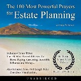 The 100 Most Powerful Prayers for Estate Planning