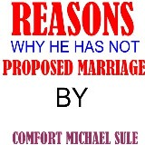Reasons Why He Has Not Proposed Marriage