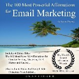 The 100 Most Powerful Affirmations for Email Marketing
