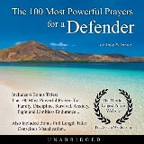 The 100 Most Powerful Prayers for a Defender