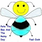 Pete The Bee And The Rainy Day