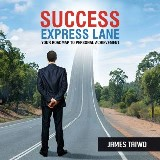 Success Express Lane: Your Roadmap to Personal Achievement