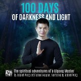 100 Days of Darkness and Light