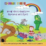 Sidewalk Stories How Otis Oaktree Opened His Eyes