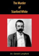 The Murder of Stanford White