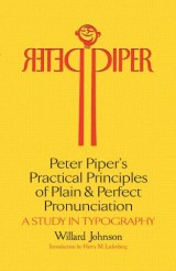 Peter Piper's Practical Principles of Plain and Perfect Pronunciation