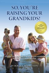 So, You're Raising Your Grandkids!