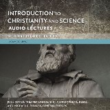 Introduction to Christianity and Science: Audio Lectures