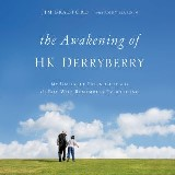 The Awakening of HK Derryberry