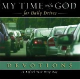 My Time with God for Daily Drives Audio Devotional: Vol. 1