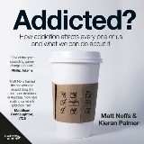Addicted?