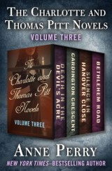 The Charlotte and Thomas Pitt Novels Volume Three