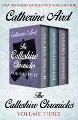 The Calleshire Chronicles Volume Three