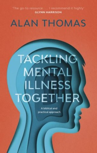 Tackling Mental Illness Together