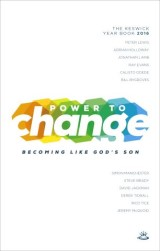 Power to Change - Keswick Year Book 2016
