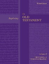 Exploring the Old Testament Vol 3