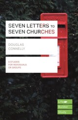 Seven Letters to Seven Churches (Lifebuilder Study Guides)