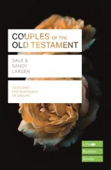 Couples of the Old Testament (Lifebuilder Study Guides)