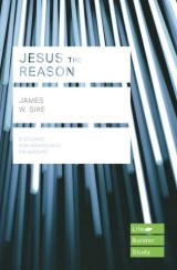 Jesus the Reason (Lifebuilder Study Guides)