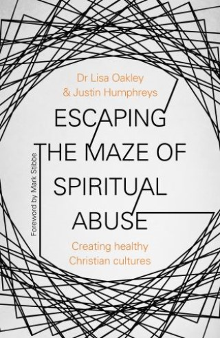 Escaping the Maze of Spiritual Abuse
