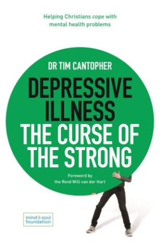Depressive Illness: The Curse of the Strong