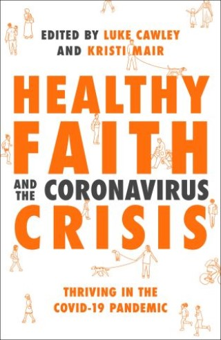 Healthy Faith and the Coronavirus Crisis