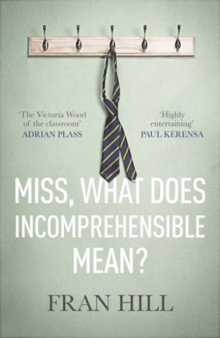 Miss, What Does Incomprehensible Mean?