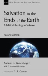 Salvation to the Ends of the Earth (second edition)