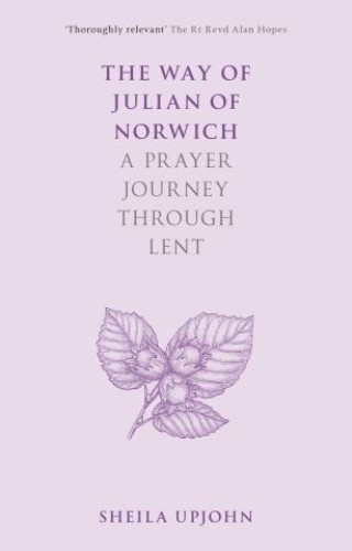 The Way of Julian of Norwich