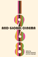 1968 and Global Cinema