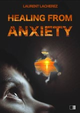 Healing from Anxiety